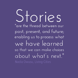 Storytelling quote from Nadia Owusu