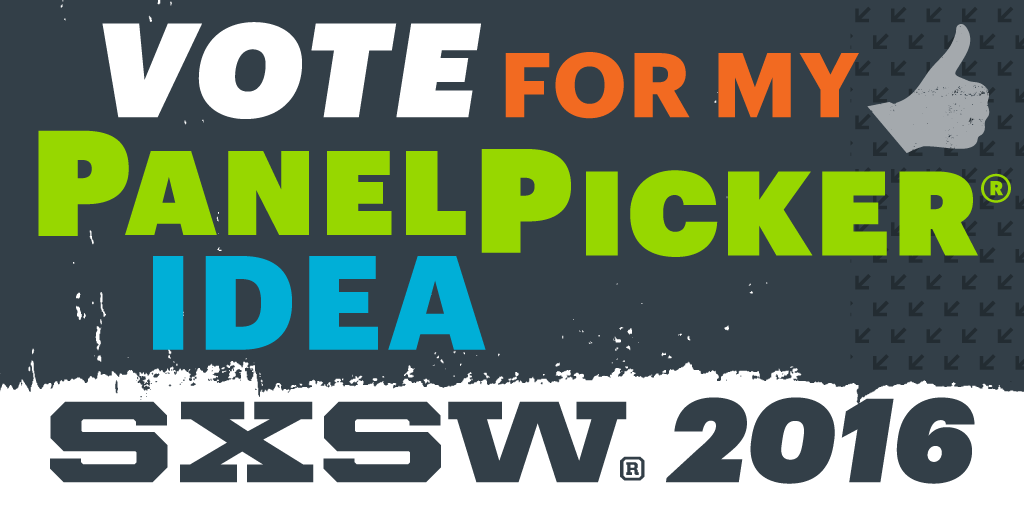 SXSW 2016 PanelPicker Graphic